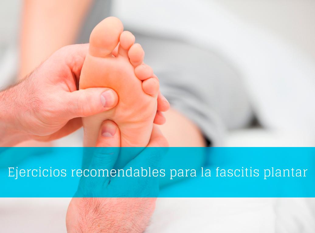 Ejercicios recomendados si sufres fascitis plantar