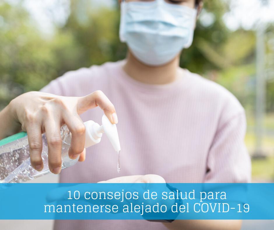 10 consejos de salud para mantenerse alejado del COVID-19